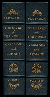 The Lives of the Noble Grecians and Romans