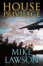 House Privilege (The Joe DeMarco Thrillers Book 14)