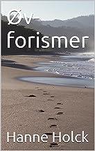 ØV-FORISMER (Danish Edition)