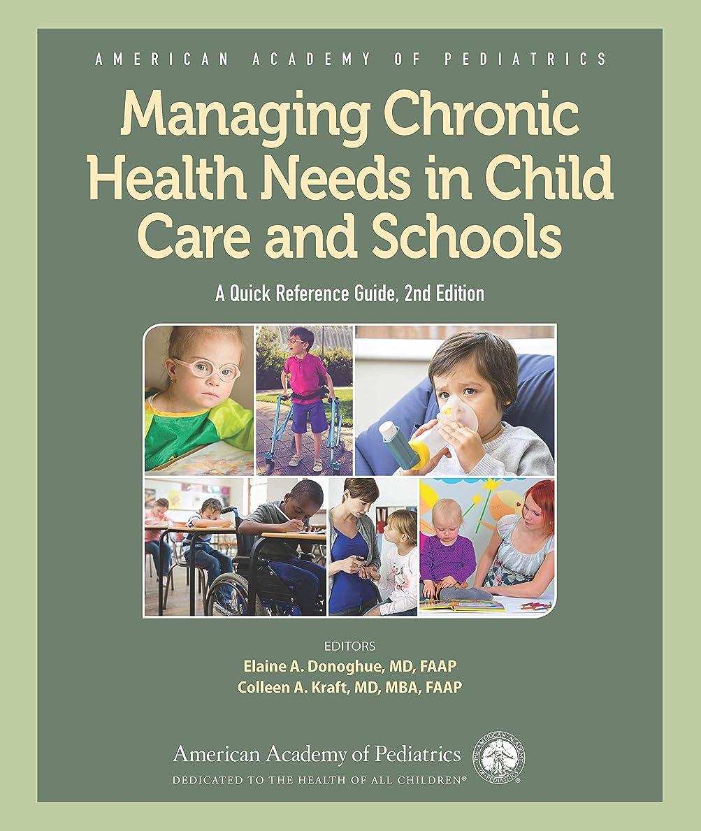 スピンホストスキャンManaging Chronic Health Needs in Child Care and Schools : A Quick Reference Guide (English Edition)
