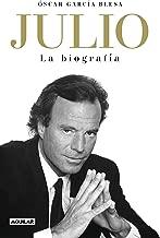 Julio Iglesias. La biografía (Spanish Edition)
