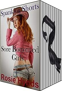 Spanking Shorts: Sore Bottomed Girls (TEN books - 38 spanking stories)