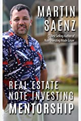 Real Estate Note Investing Mentorship Kindle Edition