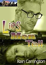 Lies Men Tell (Denver Diaries Book 4)