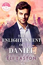 The Enlightenment of Daniel (Sex in Seattle Book 2) (English Edition)