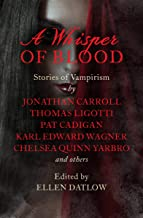 A Whisper of Blood: Stories of Vampirism