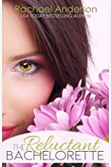 The Reluctant Bachelorette (A Romantic Comedy) Kindle Edition