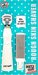 Dirty Works Rough Skin Shaver