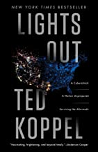 Lights Out: A Cyberattack, A Nation Unprepared, Surviving the Aftermath PDF