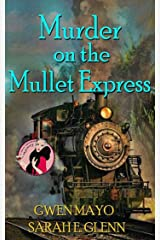 Murder on the Mullet Express Kindle Edition