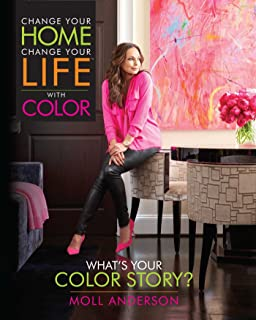Change Your Home, Change Your Life with Color: What's Your Color Story? (2)