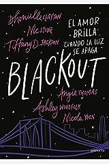 Blackout: El amor brilla cuando la luz se apaga (Spanish Edition) Kindle Edition