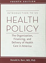Best introduction to us health policy 4th edition Reviews