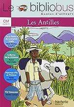 Le bibliobus: CM Livre de l'eleve (Conte des Antilles) (French Edition)
