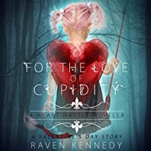 For the Love of Cupidity: A Heart Hassle Novella, Book 4