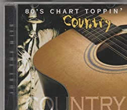80's Chart Toppin' Country