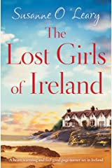The Lost Girls of Ireland: A heart-warming and feel-good page-turner set in Ireland (Starlight Cottages Book 1) Kindle Edition