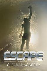 Escape: Intense, Book 1 Kindle Edition