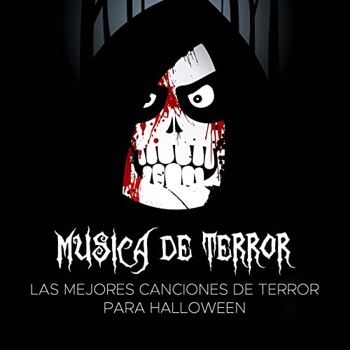 Musica De Terror Las Mejores Canciones De Terror Para Halloween Canciones Para Dia De Muertos Halloween Party Dj Halloween Party Mp3 Downloads