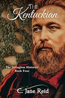 The Kentuckian: The Donaghue Histories Book Four