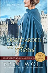 Disregarded & Adored: The Widower's Perfect Match (Love's Second Chance Series: Tales of Damsels & Knights Book 7) Kindle Edition
