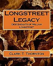 Longstreet Legacy (Longstreet Legacy: Descendents of William Longstreet Book 8)