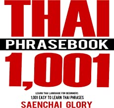 Thai Phrasebook: 1001 Easy to Learn Thai Phrases