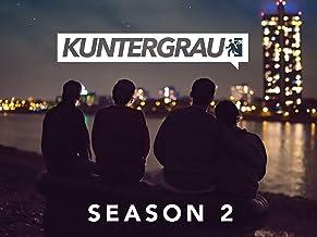 Kuntergrau - Season 2