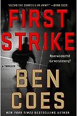 First Strike: A Thriller (A Dewey Andreas Novel Book 6) Kindle Edition