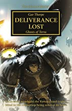 Deliverance Lost (The Horus Heresy Book 18)