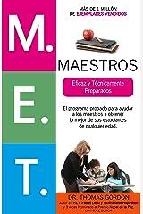 M.E.T. Maestros Eficaz y Técnicamente Preparados (Spanish Edition) Kindle Edition