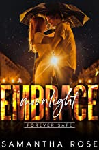Moonlight Embrace (Forever Safe Romance Series Book 13)