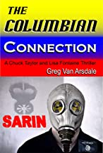 The Columbian Connection: A Chuck Taylor and Lisa Fontaine Thriller (Chuck and Lisa series Book 3)