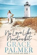 No Love Like Nantucket (Sweet Island Inn Book 4)