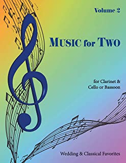 Music for Two, Volume 2 for Clarinet and Cello or Bassoon