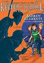 In Harm's Way (Benjamin Pratt and the Keepers of the School Book 4)