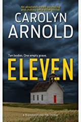 Eleven: An absolutely heart-pounding and chilling serial killer thriller (Brandon Fisher FBI Series Book 1) Kindle Edition