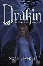 Drakin: The Scala Series Book 1