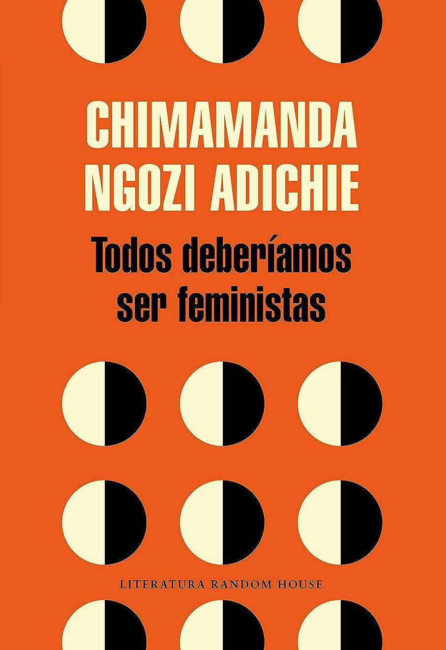 召集するディスコ大騒ぎTodos deberíamos ser feministas (Spanish Edition)