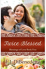 Twice Blessed (Blessings of Love Book 5) Kindle Edition