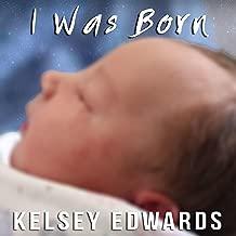 I Was Born