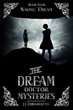 Waking Dream (The Dream Doctor Mysteries Book 5) (English Edition)