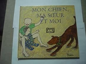 Mon chien, ma sœur et moi (French Edition)