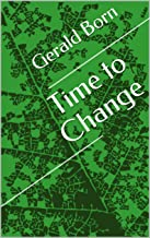 Time to Change (English Edition)