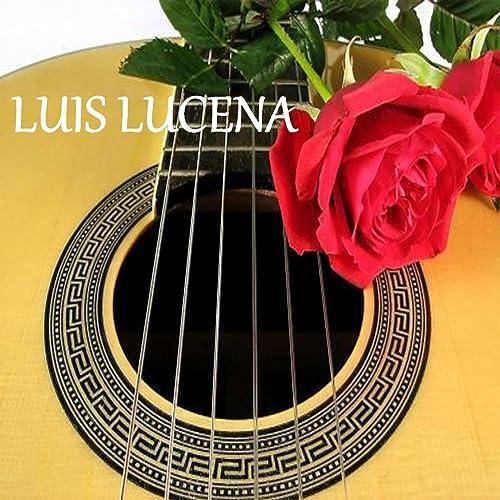 Luis Lucena de Luis Lucena en Amazon Music - Amazon.es