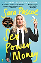 Sex Power Money: The Sunday Times Bestseller