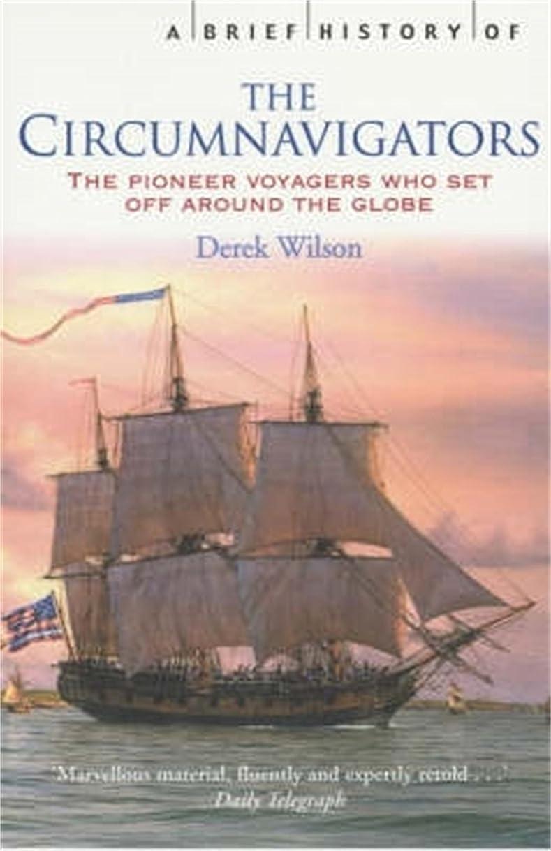 長さもっとフレームワークA Brief History of Circumnavigators (Brief Histories) (English Edition)