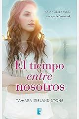 El tiempo entre nosotros (El tiempo entre nosotros 1) (Spanish Edition) Kindle Edition