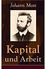 """Kapital und Arbeit: Ein populärer Auszug aus """"Das Kapital"""" von Marx (German Edition) Kindle Edition"""