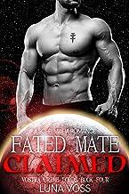 Fated Mate Claimed: A Dark Sci-Fi Mafia Romance (Vostra Crime Lords Book 4)